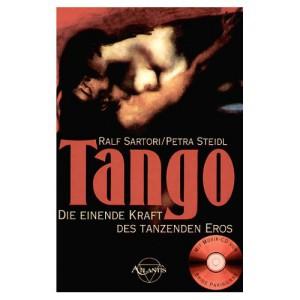 Tango – Die einende Kraft des tanzenden Eros, erschienen 1999 im Heinrich Hugendubel Verlag
