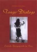 Tango-Dialogo / Erotische Zwiegespräche im Tanz