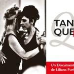 Tango Queerido, ein Film über die internationale Queer-Tango-Bewegung von Liliana Furió