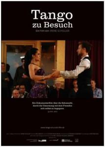Tango zu Besuch: Ein Dokumentarfilm von Irene Schüller