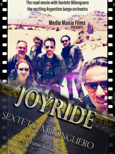 Joyride with Sexteto Milonguero, a Tango road-movie